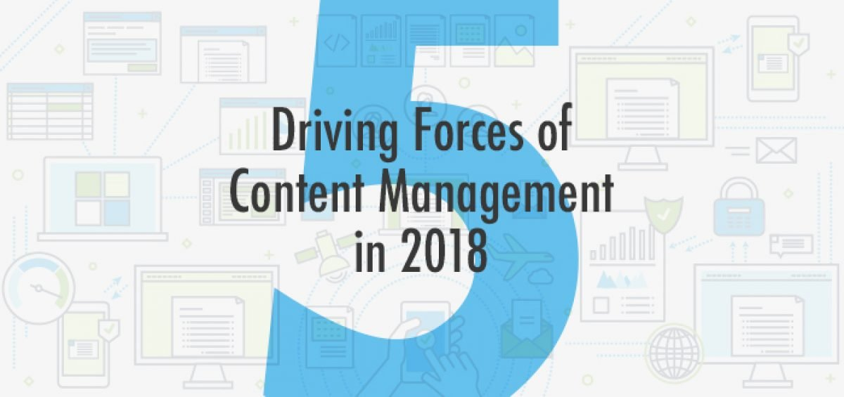 5 driving forces of content management services 2018