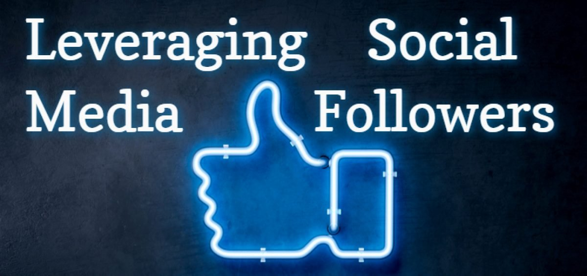 Leveraging Social Media Followers