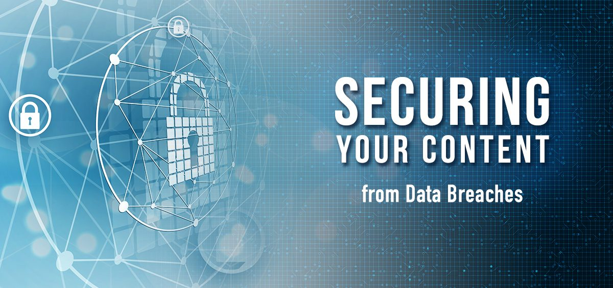 Securing Your Content from Data Breaches